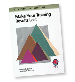 Make Your Training Results Last