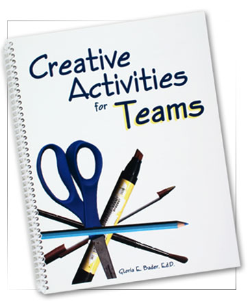 The Bader Group: Books: Creative Activities for Teams